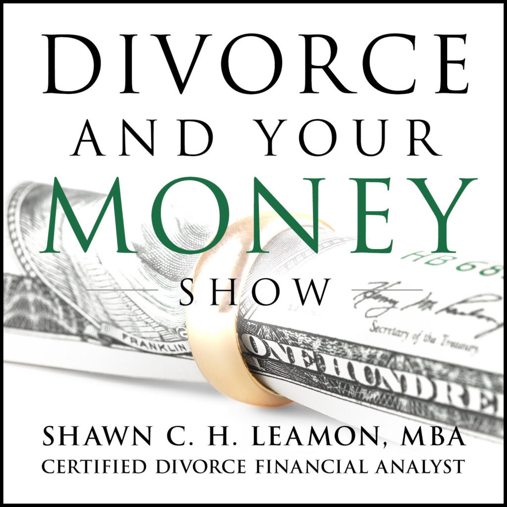 Divorce And Your Money Podcast